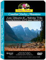 Canadian Rocky Mountains relaxation DVD